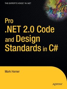 Pro .NET 2.0 Code and Design Standards in C# (Paperback)-cover