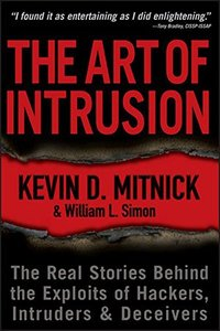 The Art of Intrusion: The Real Stories Behind the Exploits of Hackers, Intruders & Deceivers (Paperback)-cover