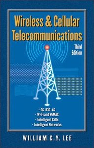 Wireless and Cellular Communications, 3/e-cover