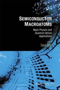 Semiconductor Macroatoms: Basic Physics And Quantum-device Applications-cover