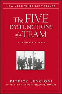 The Five Dysfunctions of a Team: A Leadership Fable-cover