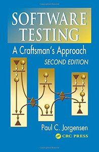 Software Testing: A Craftsman's Approach, 2/e-cover