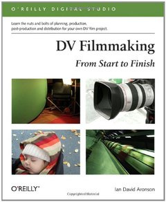 DV Filmmaking: From Start to Finish: From Start to Finish-cover