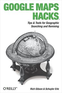 Google Maps Hacks (Paperback)-cover