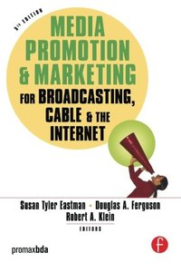 Media Promotion & Marketing for Broadcasting, Cable & the Internet, 5/e (Paperback)-cover