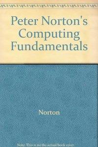 Peter Norton's Computing Fundamentals, 6/e (Paperback)
