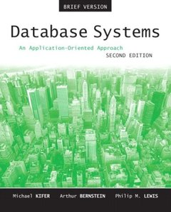 Database Systems: An Application-Oriented Approach, Introductory Version, 2/e