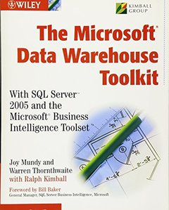The Microsoft Data Warehouse Toolkit: With SQL Server 2005 and the Microsoft Business Intelligence Toolset-cover