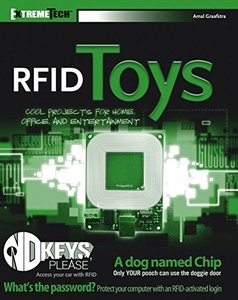 RFID Toys: 11 Cool Projects for Home, Office and Entertainment-cover