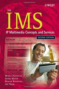 The IMS: IP Multimedia Concepts and Services, 2/e-cover