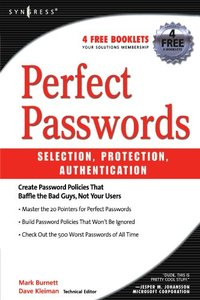 Perfect Passwords: Selection, Protection and Authentication-cover