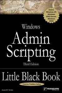Windows Admin Scripting Little Black Book, 3/e-cover