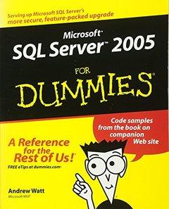 Microsoft SQL Server 2005 For Dummies (Paperback)-cover