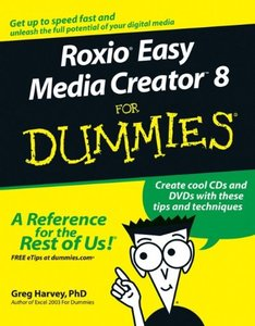 Roxio Easy Media Creator 8 For Dummies (Paperback)