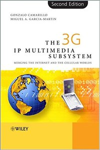 The 3G IP Multimedia Subsystem (IMS): Merging the Internet and the Cellular Worlds, 2/e-cover