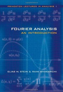 Fourier Analysis: An Introduction (Princeton Lectures in Analysis, Volume 1)-cover