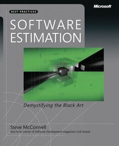 Software Estimation: Demystifying the Black Art (Paperback)-cover