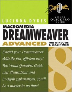 Macromedia Dreamweaver 8 Advanced for Windows and Macintosh: Visual QuickPro Guide-cover
