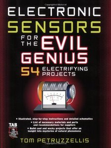 Electronics Sensors for the Evil Genius: 54 Electrifying Projects (Paperback)-cover