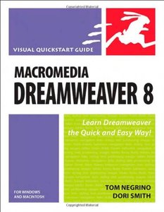 Macromedia Dreamweaver 8 for Windows and Macintosh: Visual QuickStart Guide (Paperback)-cover