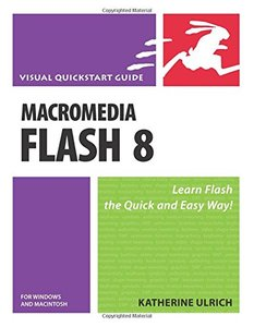 Macromedia Flash 8 for Windows and Macintosh: Visual QuickStart Guide-cover