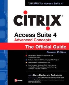 Citrix Access Suite 4 Advanced Concepts: The Official Guide, 2/e-cover