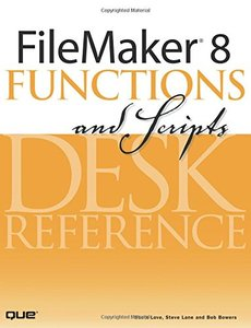 FileMaker 8 Functions and Scripts Desk Reference-cover