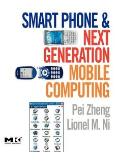 Smart Phone and Next Generation Mobile Computing (Paperback)-cover