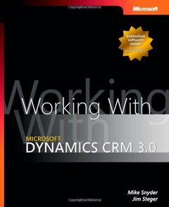 Working with Microsoft Dynamics CRM 3.0 (Paperback)-cover