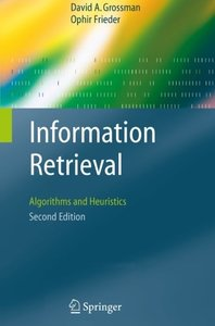 Information Retrieval: Algorithms and Heuristics, 2/e-cover