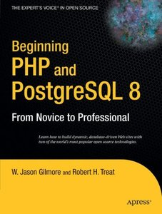 Beginning PHP and PostgreSQL 8: From Novice to Professional(Paperback )-cover