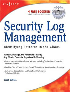 Security Log Management: Identifying Patterns in the Chaos-cover
