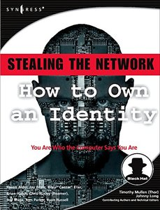 Stealing the Network: How to Own an Identity (Paperback)-cover