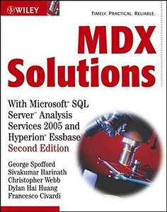 MDX Solutions: with Microsoft SQL Server Analysis Services 2005 and Hyperion Essbase, 2/e-cover