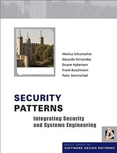 Security Patterns: Integrating Security and Systems Engineering (Hardocver)-cover