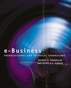 e-Business: Organizational and Technical Foundations-cover