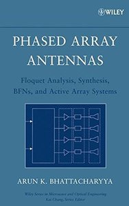 Phased Array Antennas: Floquet Analysis, Synthesis, BFNs and Active Array Systems-cover