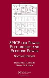 SPICE for Power Electronics and Electric Power, 2/e-cover