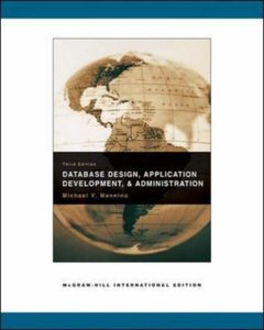 Database Design, Application Development, & Administration, 3/e-cover