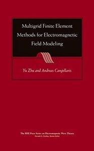 Multigrid Finite Element Methods for Electromagnetic Field Modeling (Hardcover)-cover