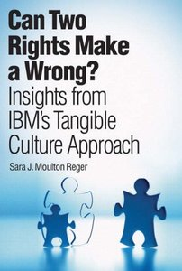 Can Two Rights Make a Wrong?: Insights from IBM's Tangible Culture Approach-cover