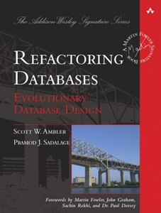 Refactoring Databases: Evolutionary Database Design (Hardcover)-cover