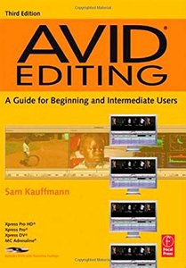 Avid Editing: A Guide for Beginning and Intermediate Users, 3/e (Paperback)-cover