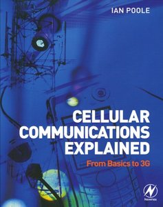 Cellular Communications Explained: From Basics to 3G (Paperback)-cover