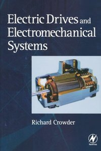 Electric Drives and Electromechanical Systems: Applications and Control (Paperback)-cover