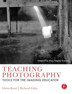 Teaching Photography, Volume 1: Tools for the Imaging Educator-cover