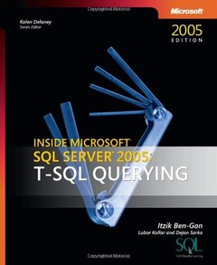 Inside Microsoft SQL Server 2005: T-SQL Querying-cover
