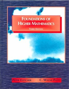 Foundations of Higher Mathematics, 3/e (Hardcover)