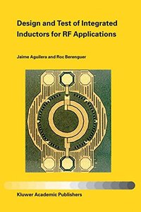 Design and Test of Integrated Inductors for RF Applications-cover