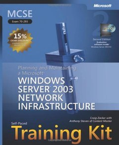 MCSE Self-Paced Training Kit (Exam 70-293): Planning and Maintaining a Microsoft Windows Server 2003 Network Infrastructure, 2/e (Hardcover)-cover